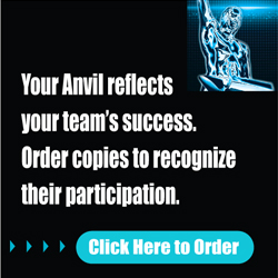 Your Anvil reflects your team's success. Order copies to recognize their participation. Click Here to Order.