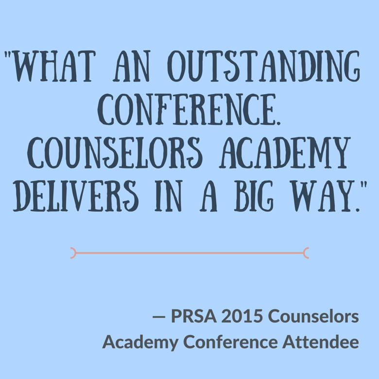 "Past attendee quote: ""What an outstanding conference. Counselors Academy delivers in a BIG way."""